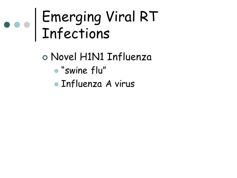 Emerging Viral RT Infections
