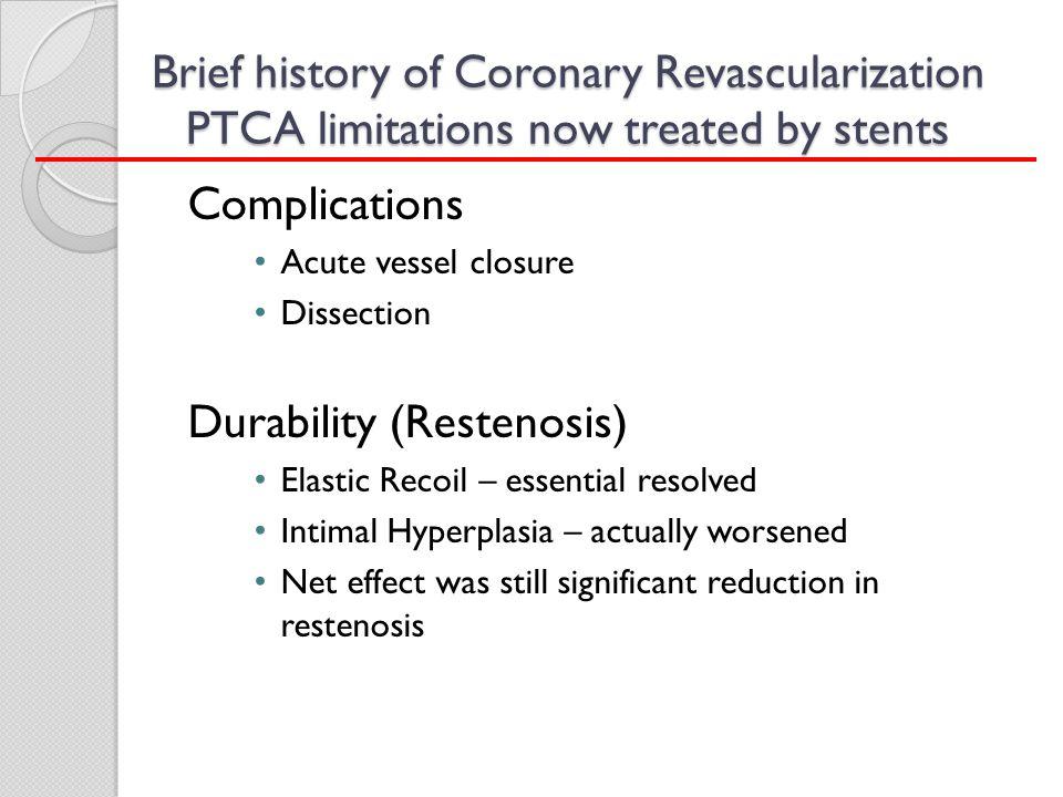 Durability (Restenosis)