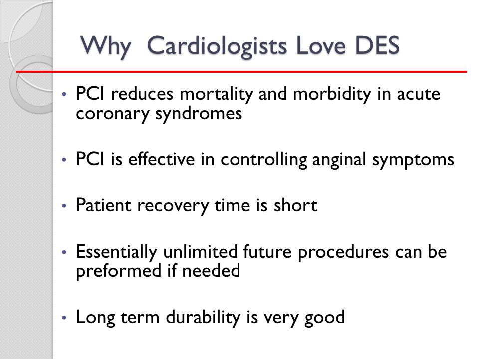 Why Cardiologists Love DES