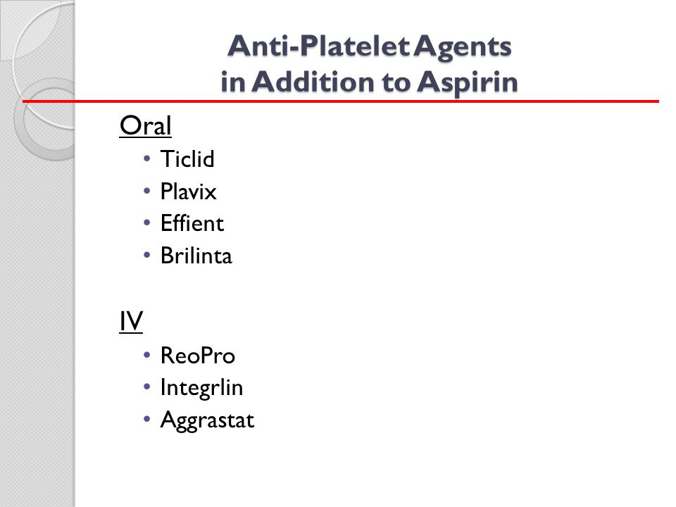 Anti-Platelet Agents in Addition to Aspirin