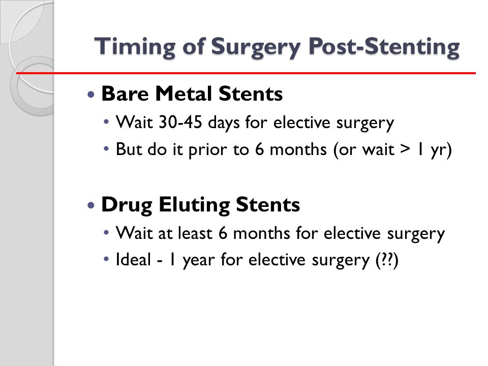 Timing of Surgery Post-Stenting