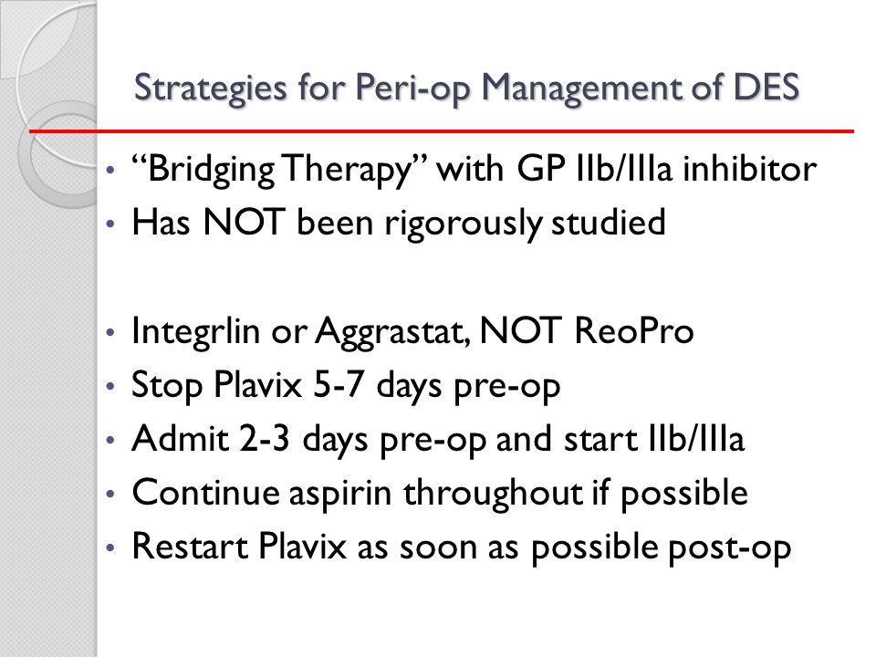 Strategies for Peri-op Management of DES