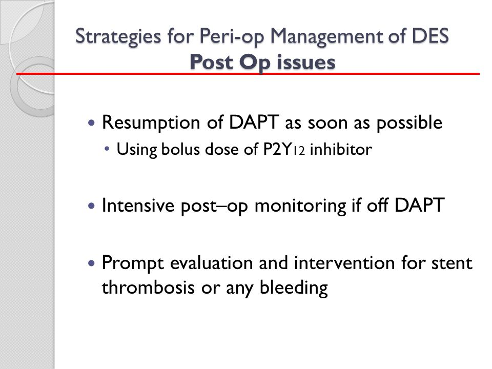 Strategies for Peri-op Management of DES Post Op issues