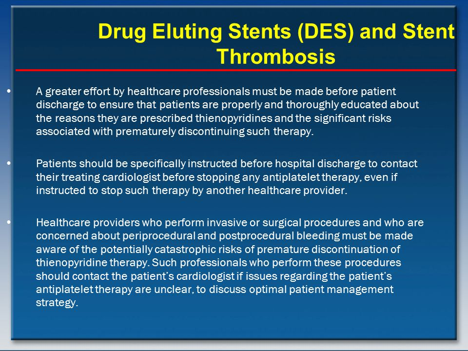 Drug Eluting Stents (DES) and Stent Thrombosis