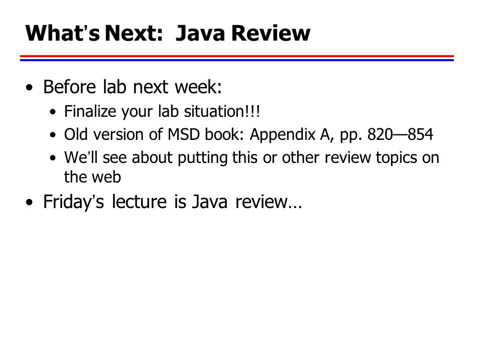 What's Next: Java Review