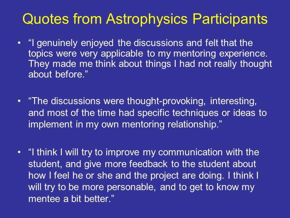 Quotes from Astrophysics Participants