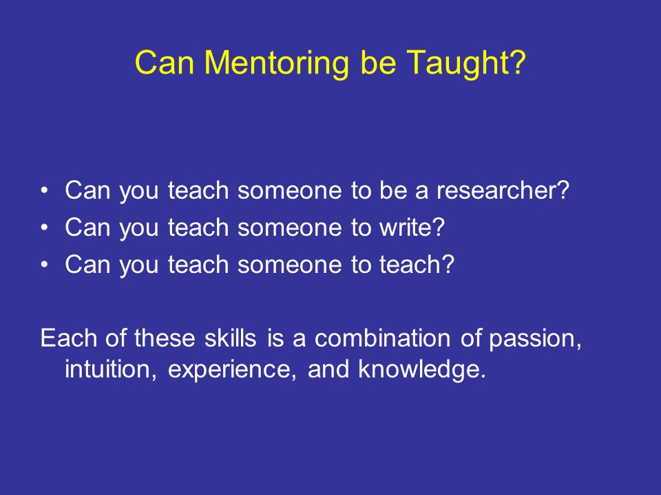 Can Mentoring be Taught