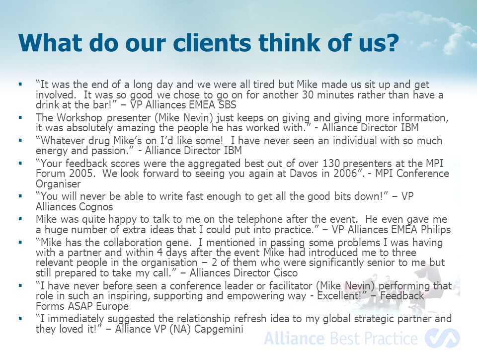 What do our clients think of us