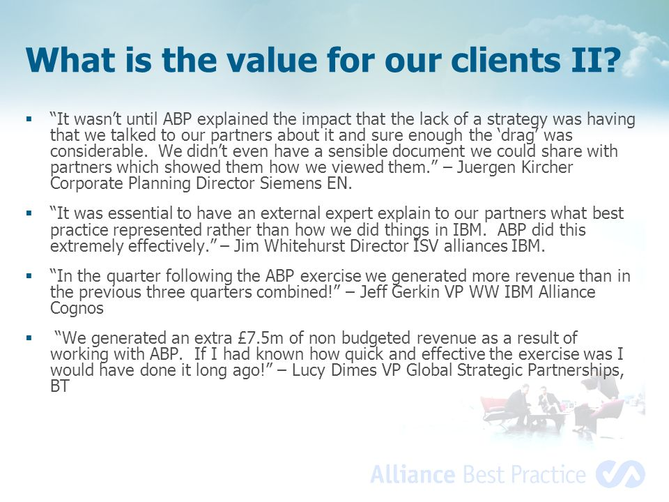 What is the value for our clients II