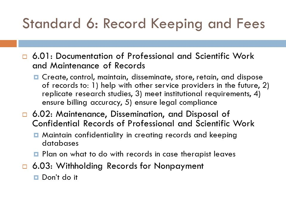 Standard 6: Record Keeping and Fees