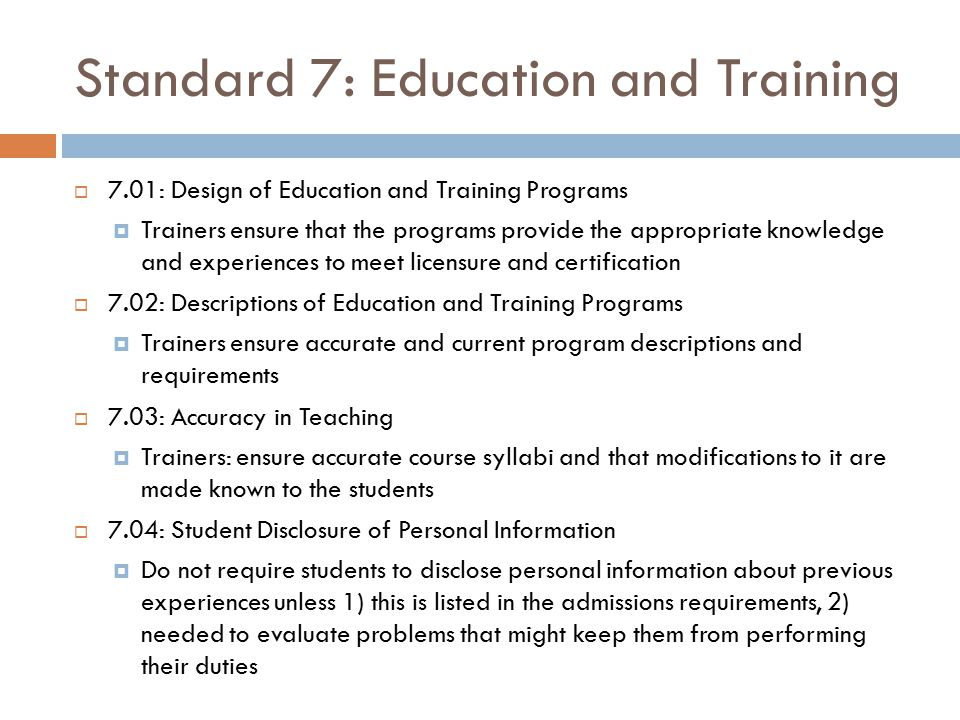 Standard 7: Education and Training