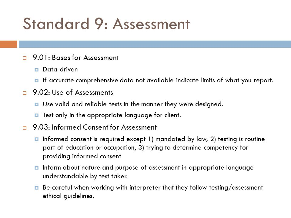 Standard 9: Assessment 9.01: Bases for Assessment