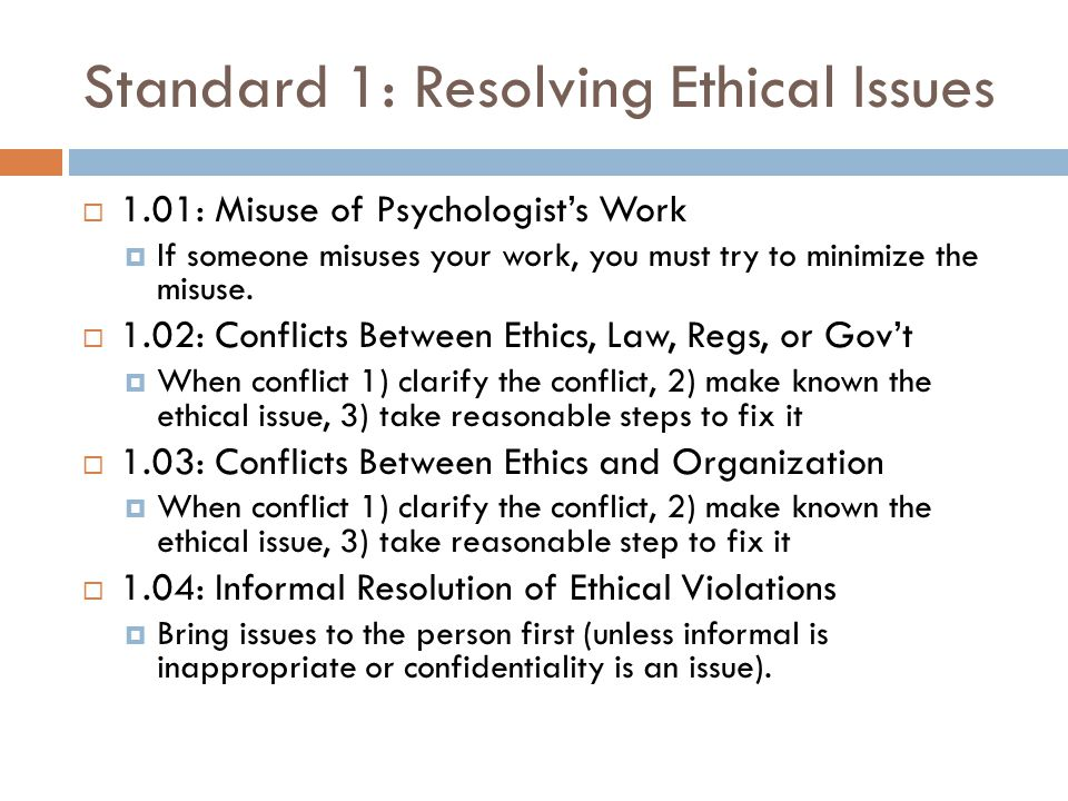 resolving ethical issues When discussing the purpose of the nasw code of ethics, the code points out the complexity of resolving ethical dilemmas for example, there is no set of rules that prescribe how a social worker should act in all situations and the code does not specify which values, principles, and standards are most important.