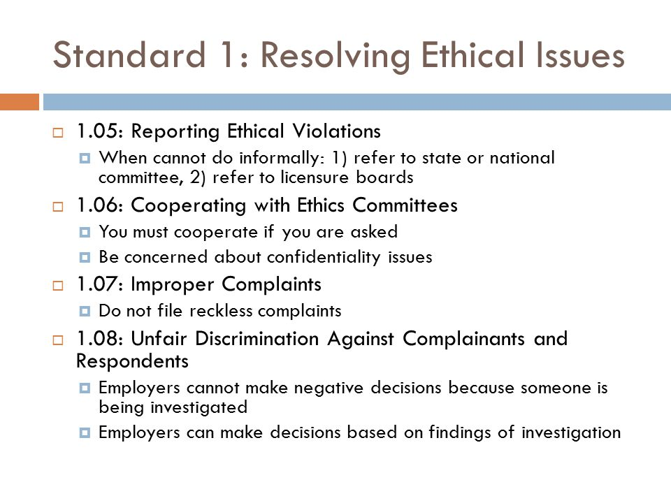 Standard 1: Resolving Ethical Issues