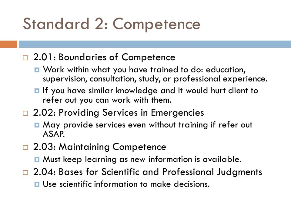 Standard 2: Competence 2.01: Boundaries of Competence