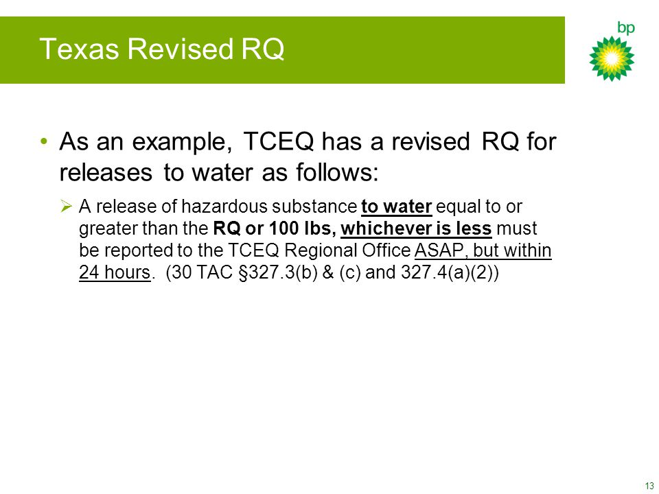 Texas Revised RQ As an example, TCEQ has a revised RQ for releases to water as follows: