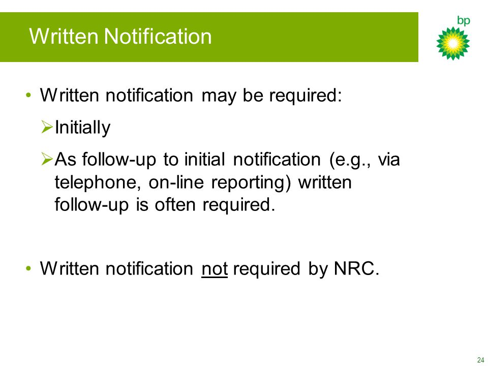Written Notification Written notification may be required: Initially