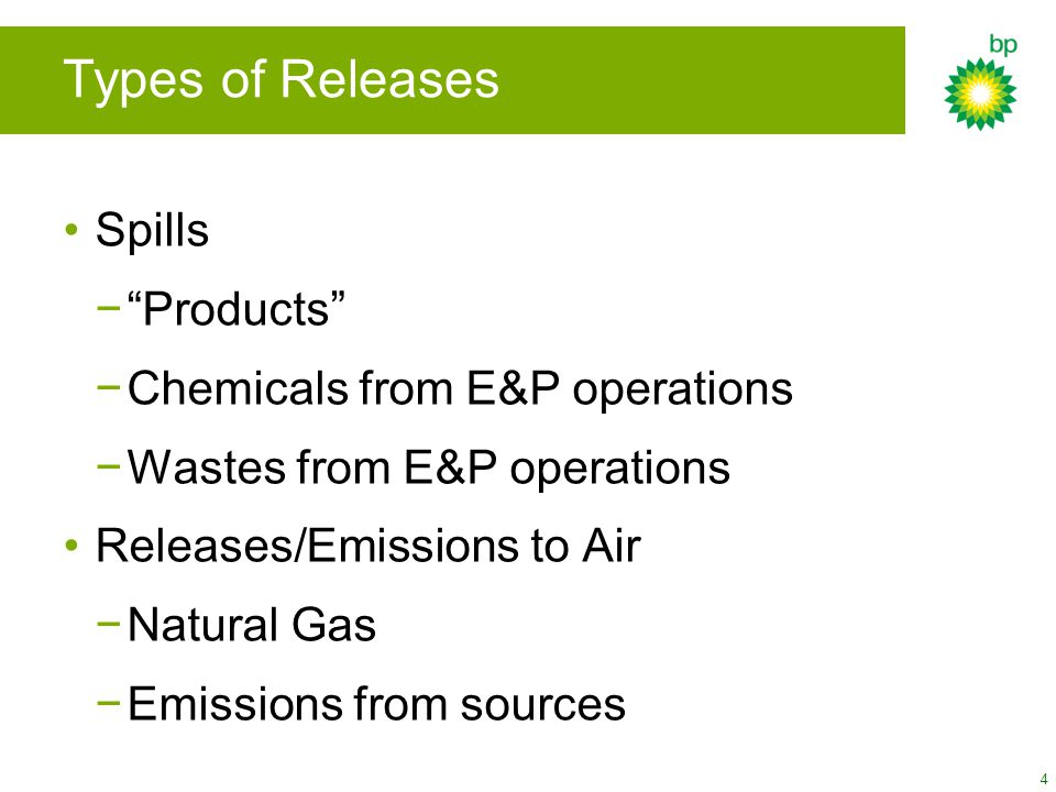 Types of Releases Spills Products Chemicals from E&P operations