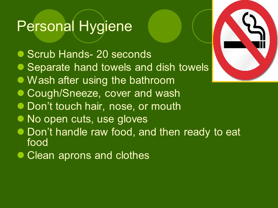 Personal Hygiene Scrub Hands- 20 seconds