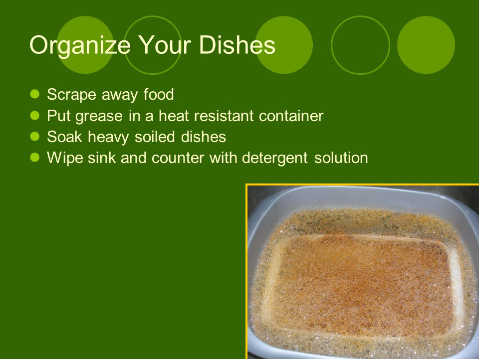 Organize Your Dishes Scrape away food