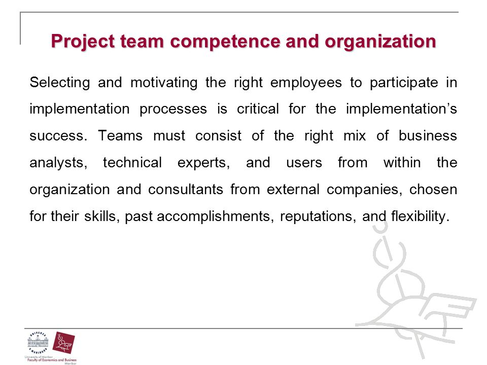 Project team competence and organization