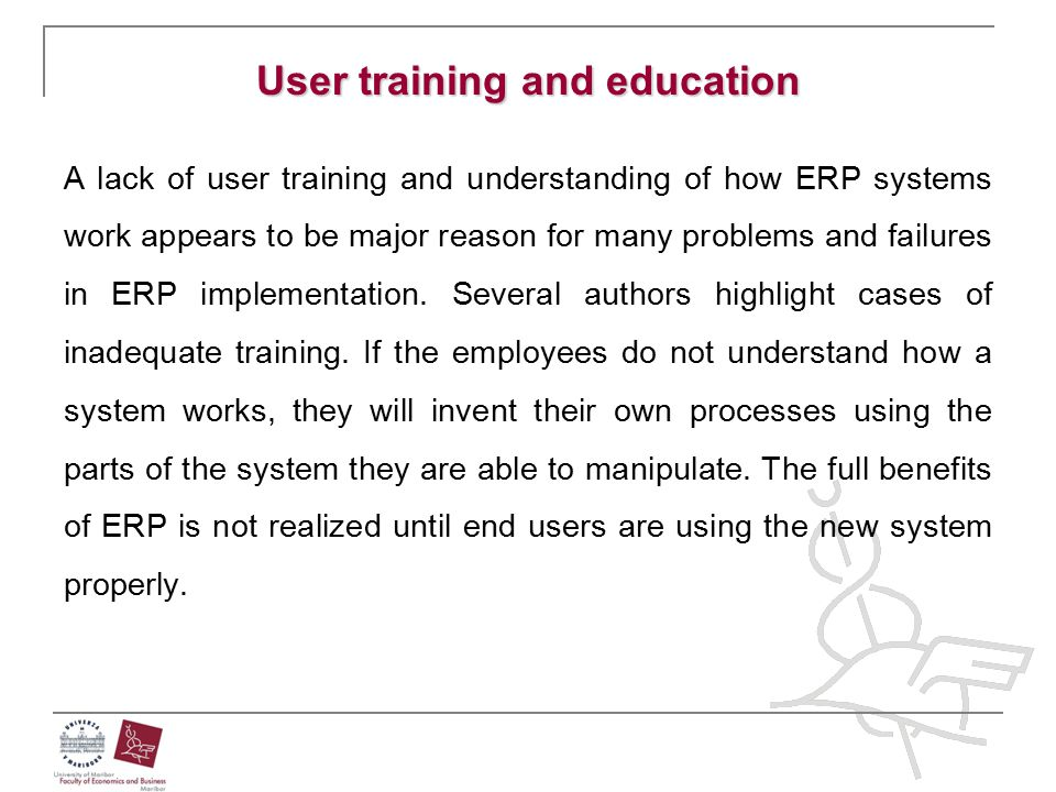 User training and education