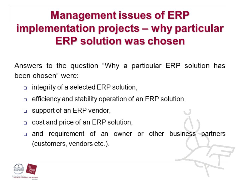 Management issues of ERP implementation projects – why particular ERP solution was chosen