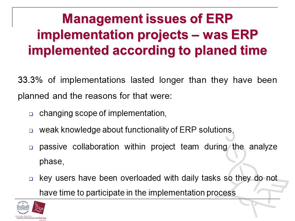 Management issues of ERP implementation projects – was ERP implemented according to planed time