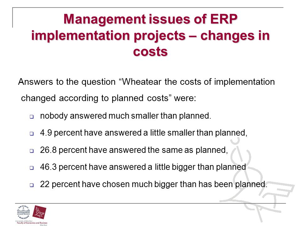Management issues of ERP implementation projects – changes in costs