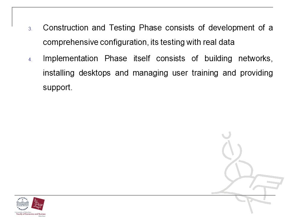 Construction and Testing Phase consists of development of a comprehensive configuration, its testing with real data