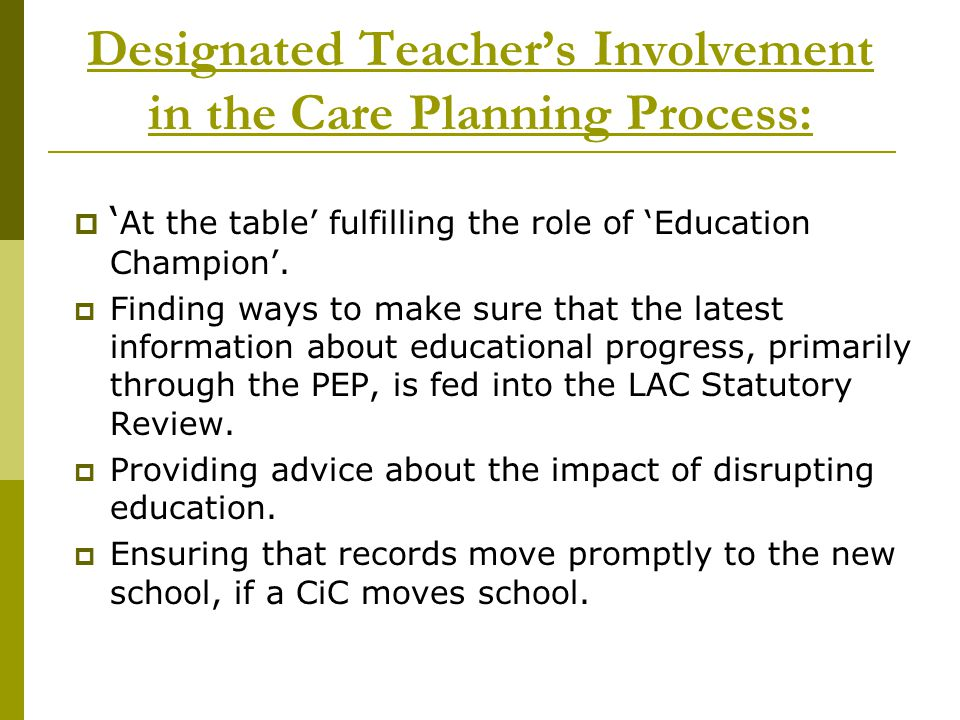 Designated Teacher's Involvement in the Care Planning Process: