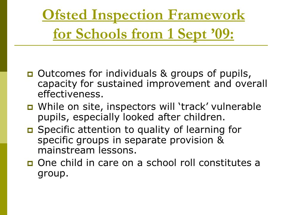 Ofsted Inspection Framework for Schools from 1 Sept '09: