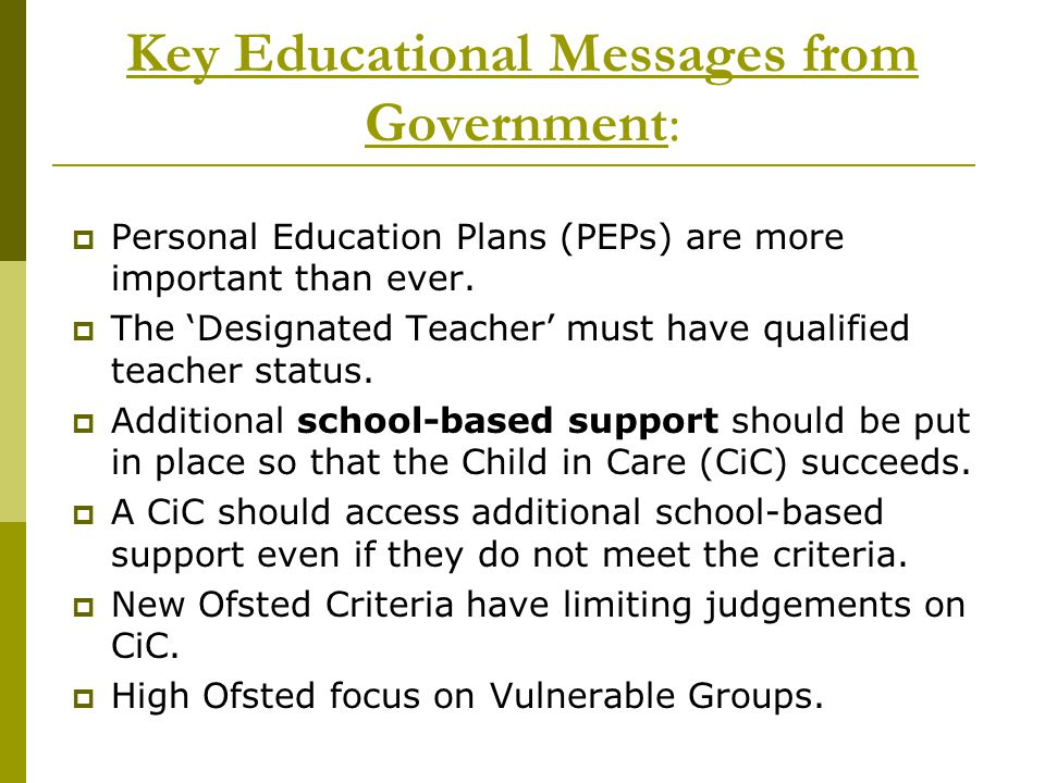 Key Educational Messages from Government: