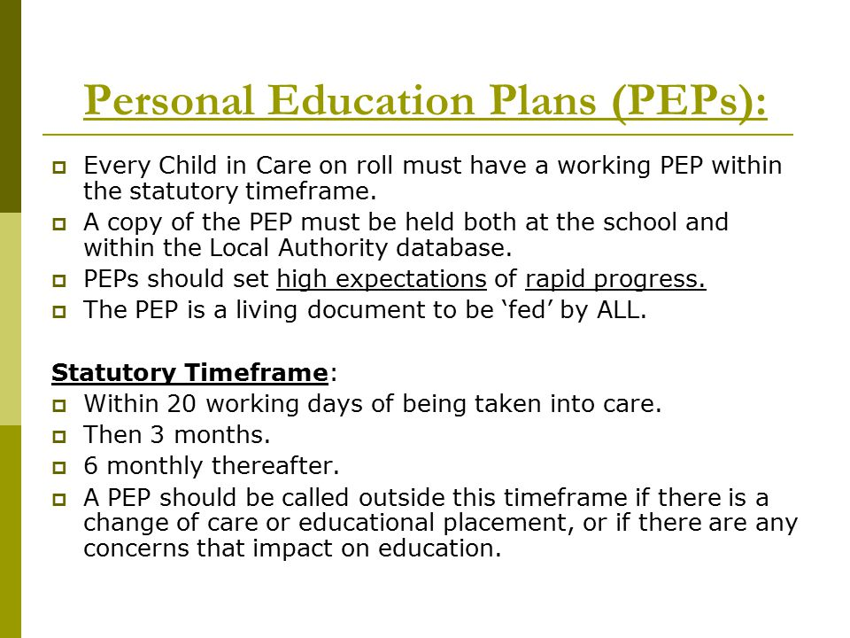 Personal Education Plans (PEPs):