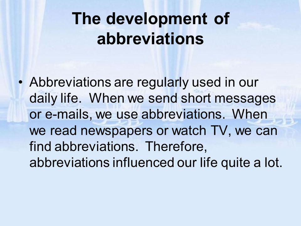 The development of abbreviations