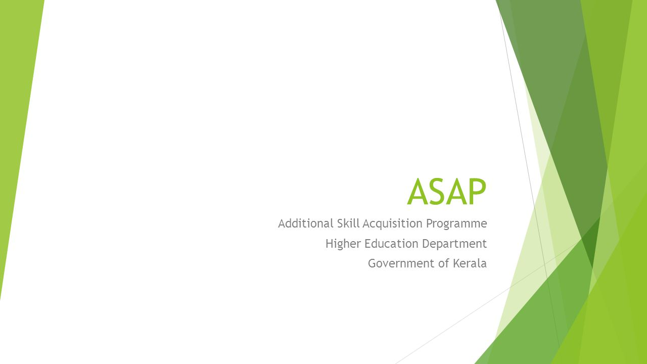 ASAP Additional Skill Acquisition Programme