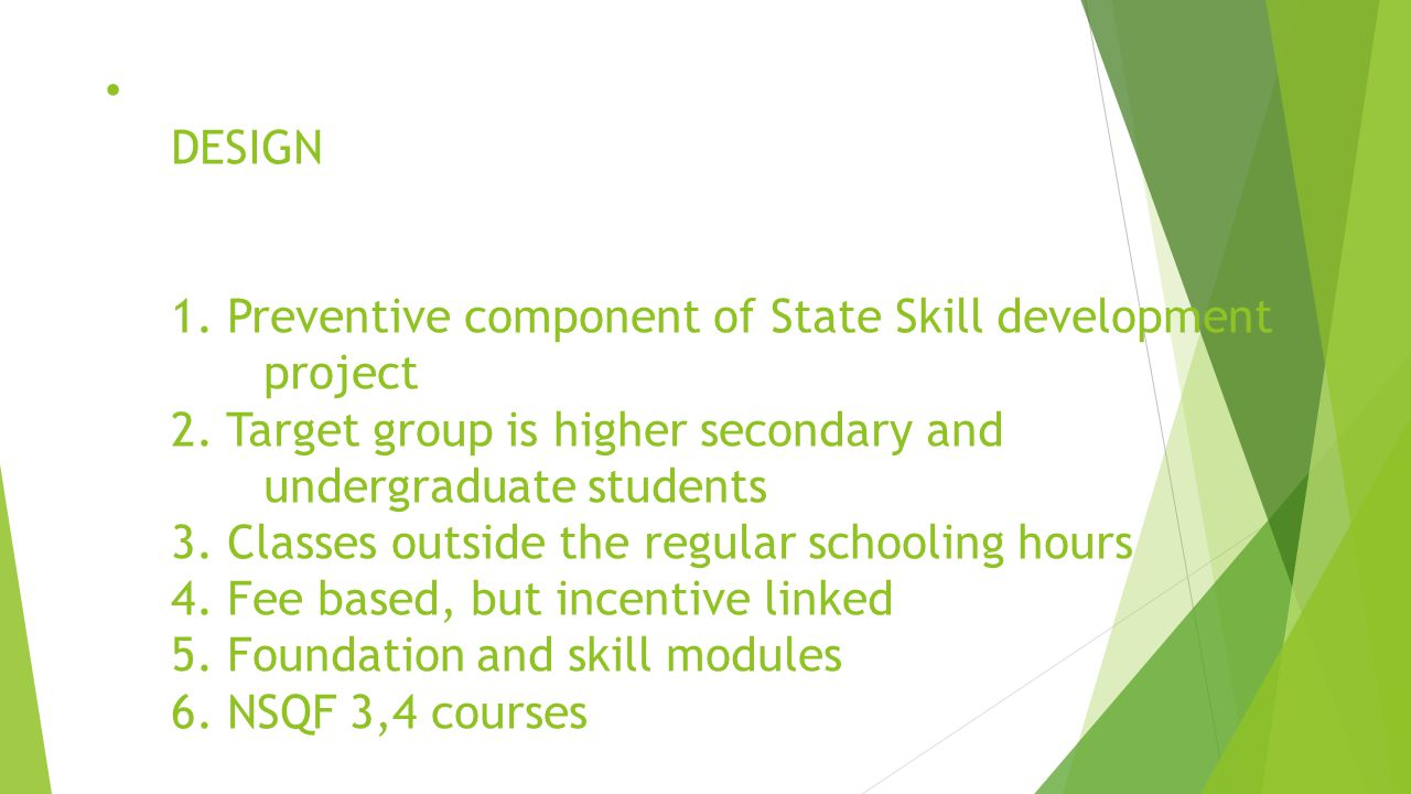 DESIGN 1. Preventive component of State Skill development. project 2