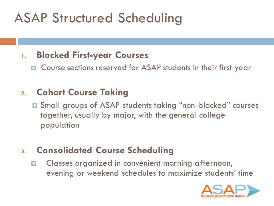 ASAP Structured Scheduling