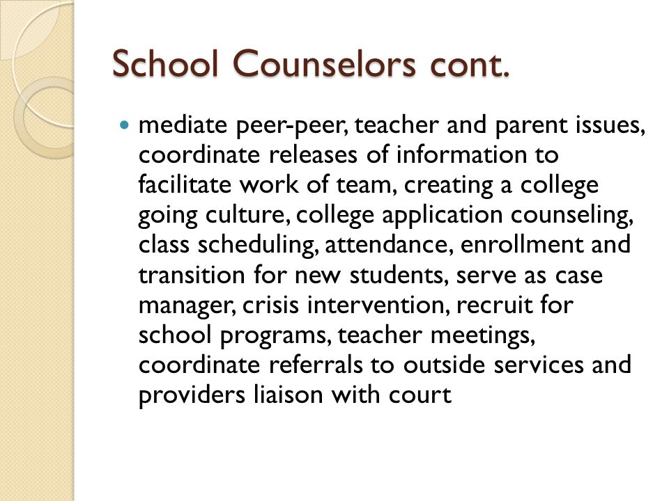 School Counselors cont.