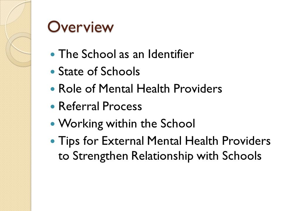 Overview The School as an Identifier State of Schools