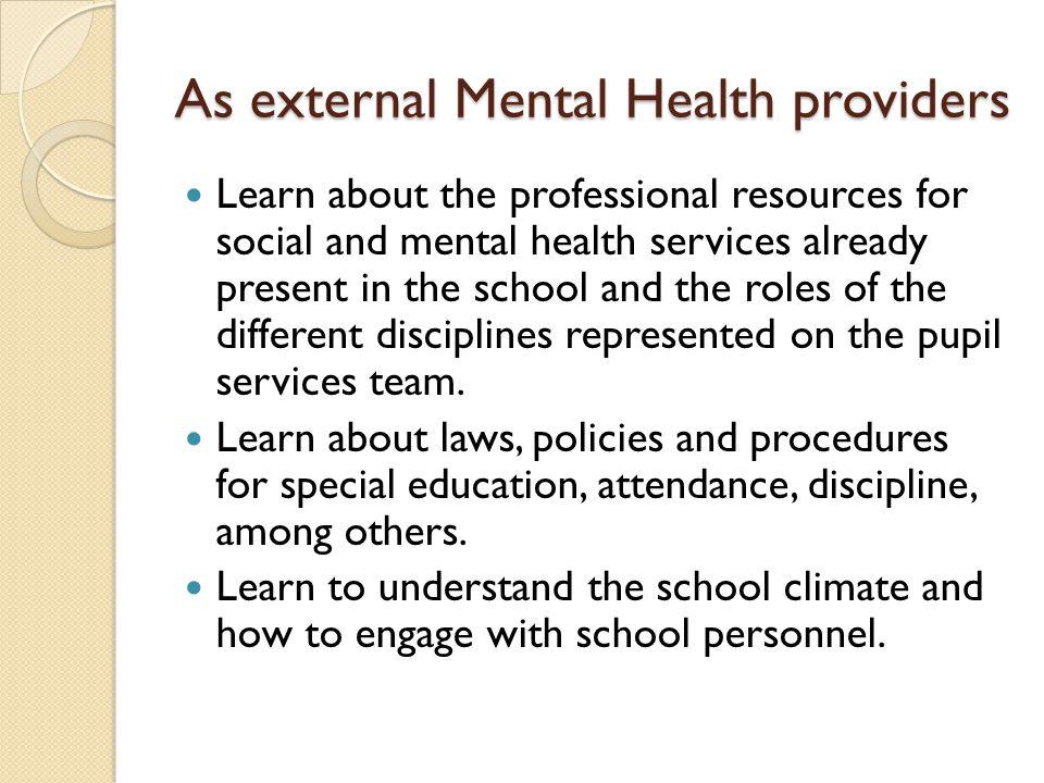 As external Mental Health providers