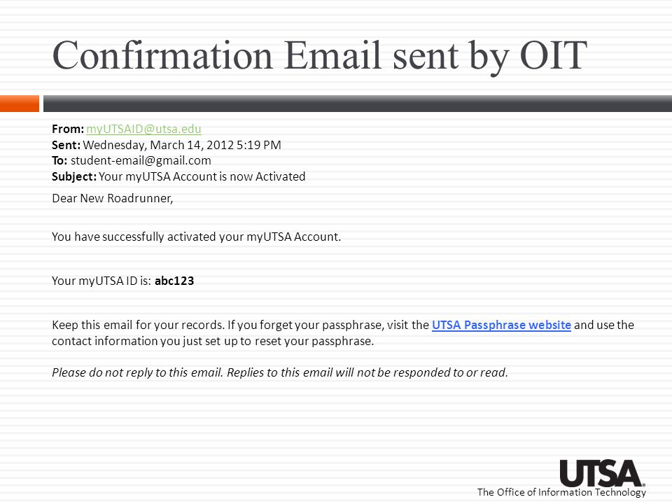 Confirmation Email sent by OIT