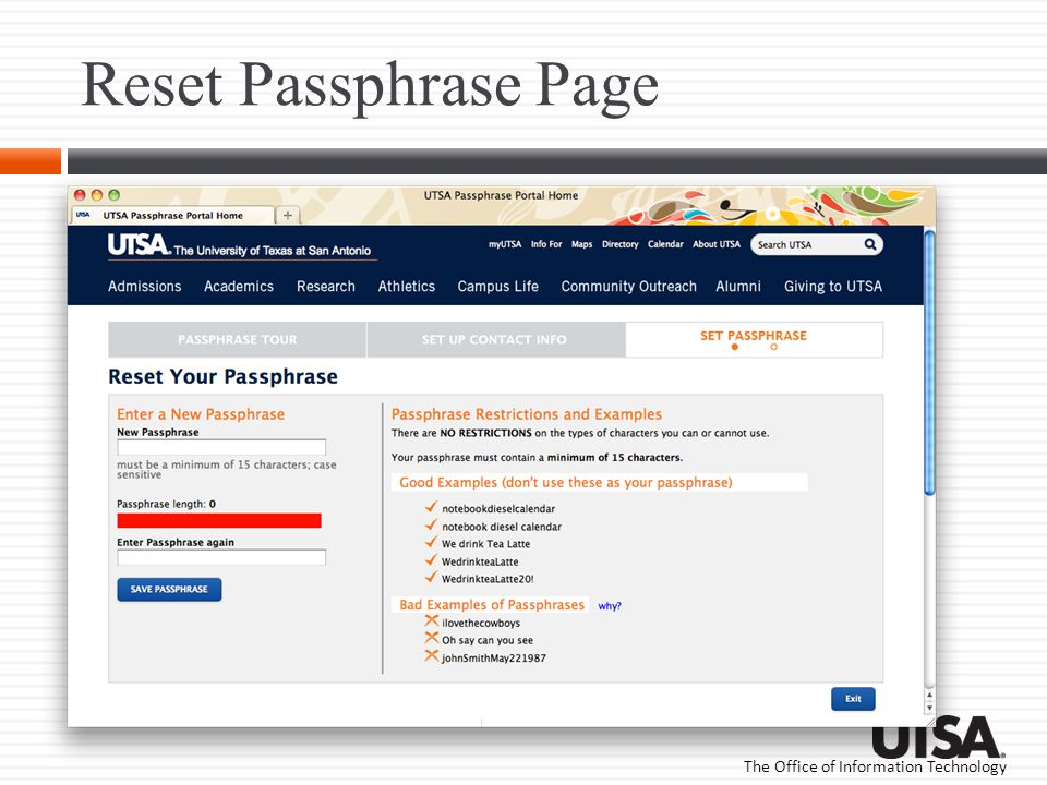 Reset Passphrase Page This is the site displayed when the correct myUTSAid and reset code are entered in the Reset Code Page.