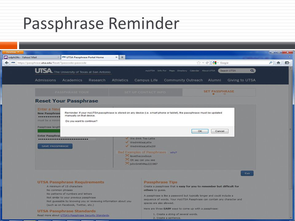 Passphrase Reminder This is a reminder to also change the passphrase on other devices using the passphrase i.e.