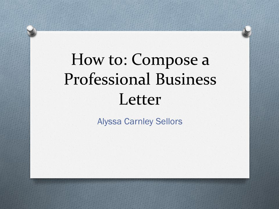 Professional Business Writing S And Letters  Ppt Download