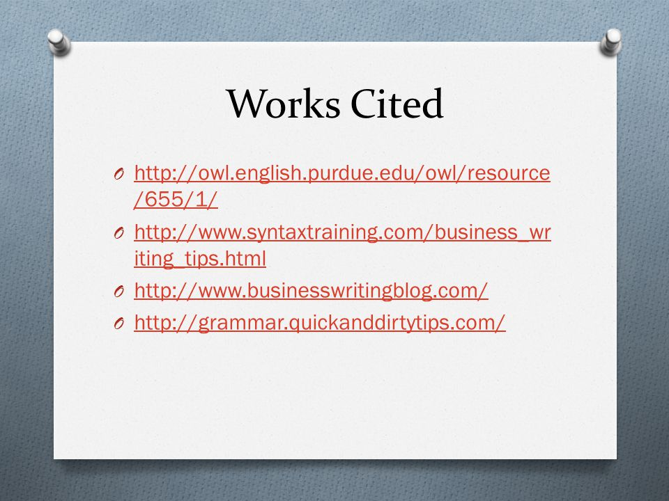 Works Cited http://owl.english.purdue.edu/owl/resource/655/1/