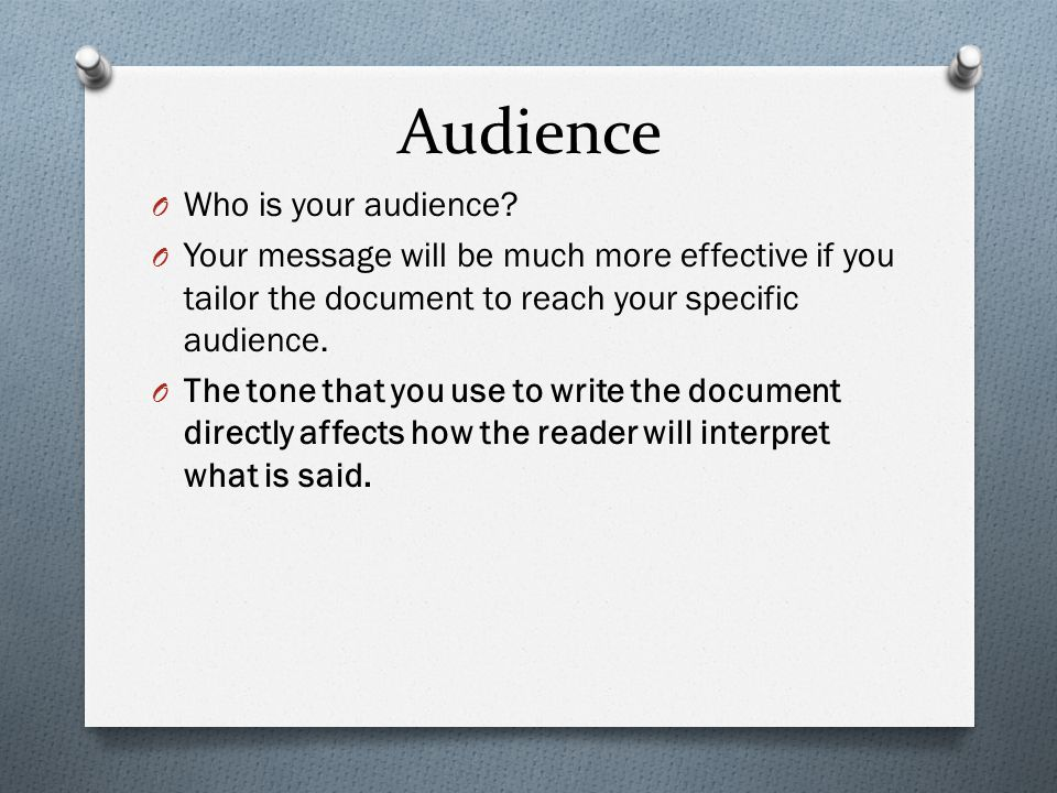 Audience Who is your audience