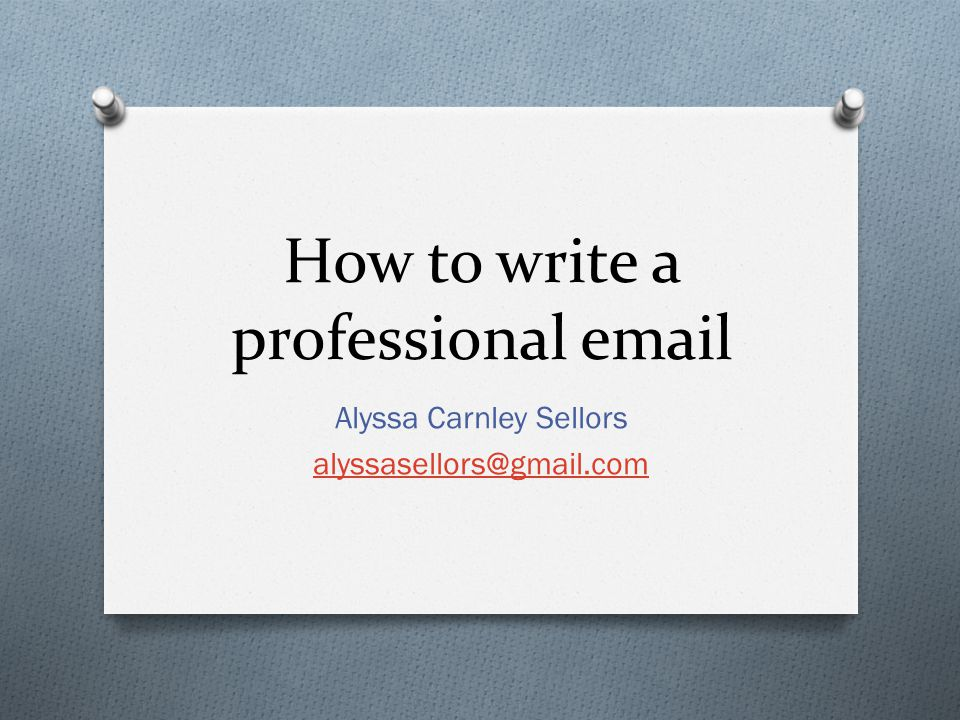 How to write a professional email