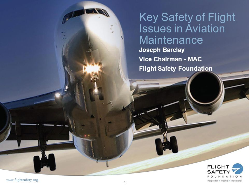 Key Safety of Flight Issues in Aviation Maintenance