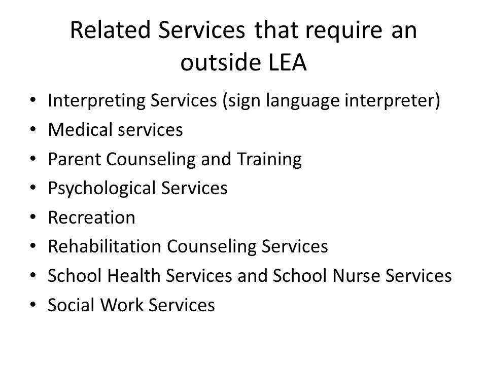 Related Services that require an outside LEA